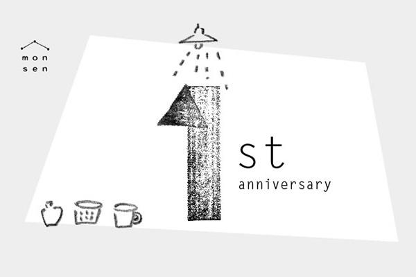 「monsen」1st Anniversary
