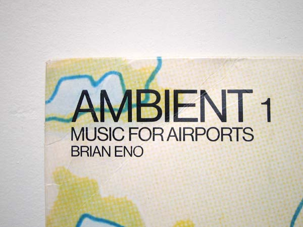 brian eno 「ambient1 music for airport」