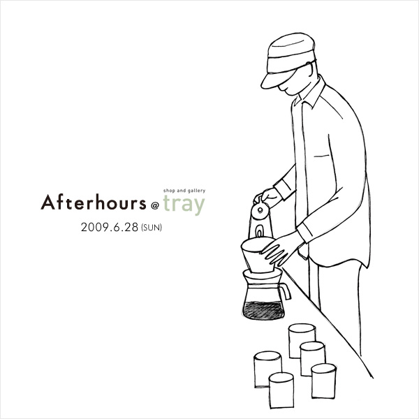 Afterhours @ tray